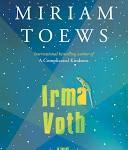 Staff Pick - Irma Voth by Miriam Toews