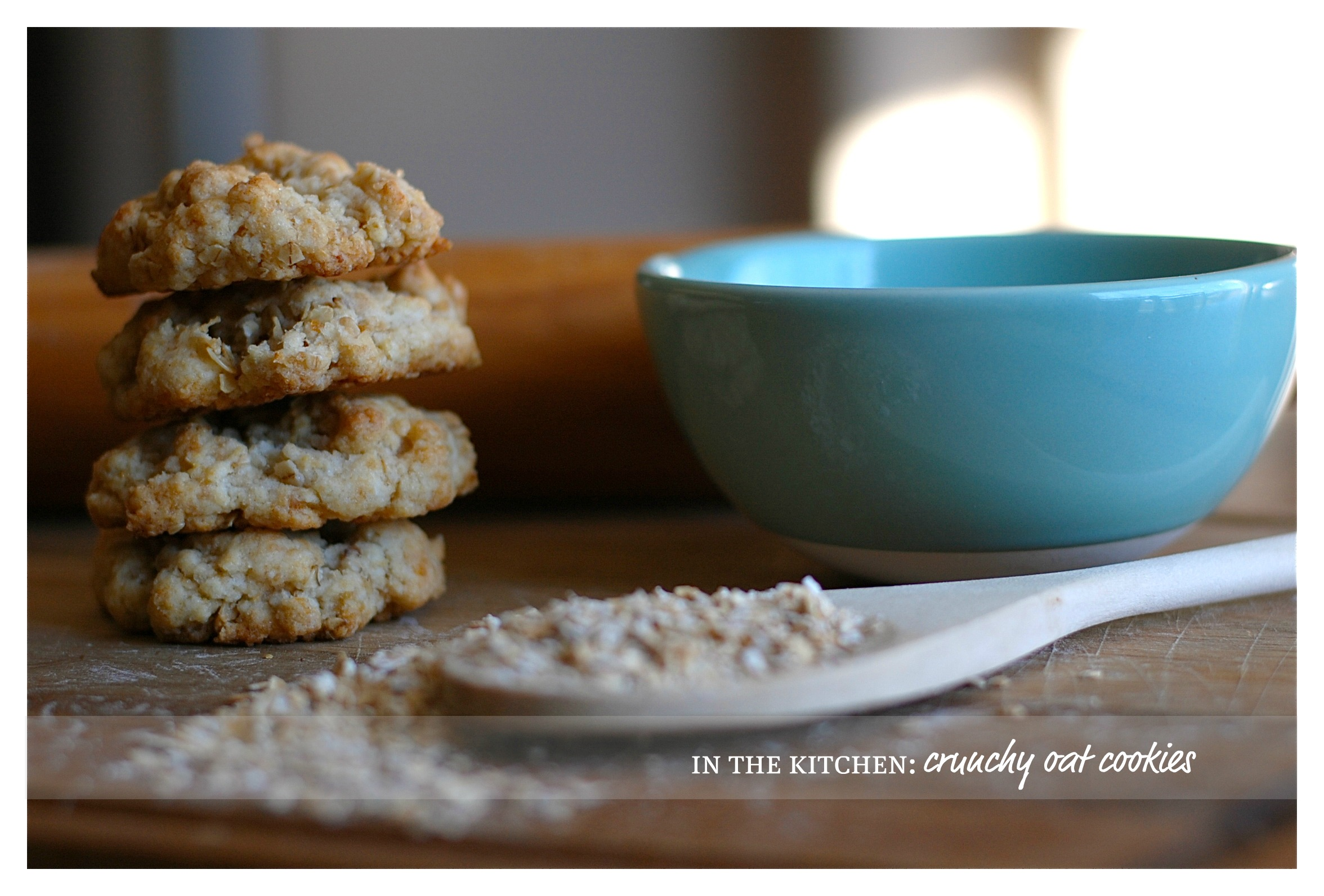 in the kitchen: crunchy oat cookies