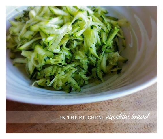 in the kitchen: zucchini bread