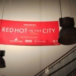 Oh you fancy huh: Red Hot in the City