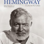 Staff Pick - Hemingway: a life in pictures by Boris Vejdovsky