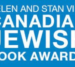 Helen and Stan Vine Canadian Jewish Book Awards