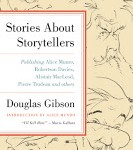 Stories About Storytellers - An Evening with Douglas Gibson