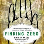 http://discover.halifaxpubliclibraries.ca/?q=title:finding%20zero%20author:aczel