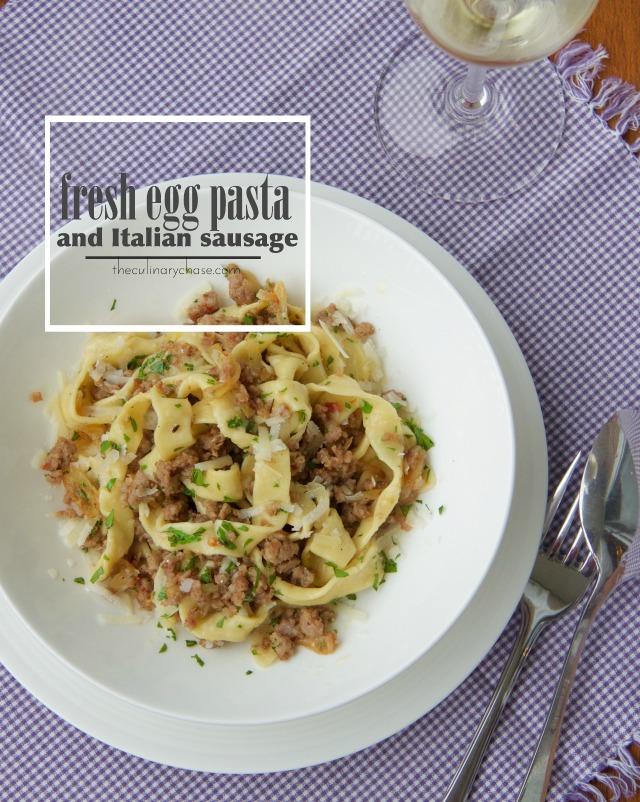 fresh egg pasta and Italian sausage